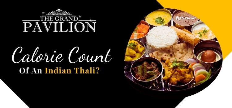 Calorie Count of an Indian Thali