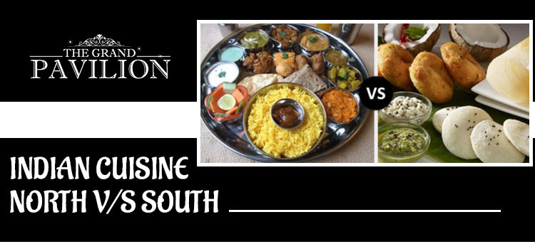 What kind of Indian cuisine is better – North Indian or South Indian?